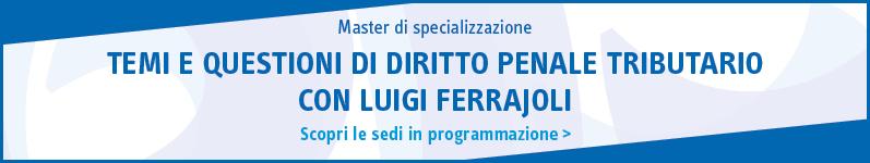 Temi e questioni di diritto penale tributario con Luigi Ferrajoli