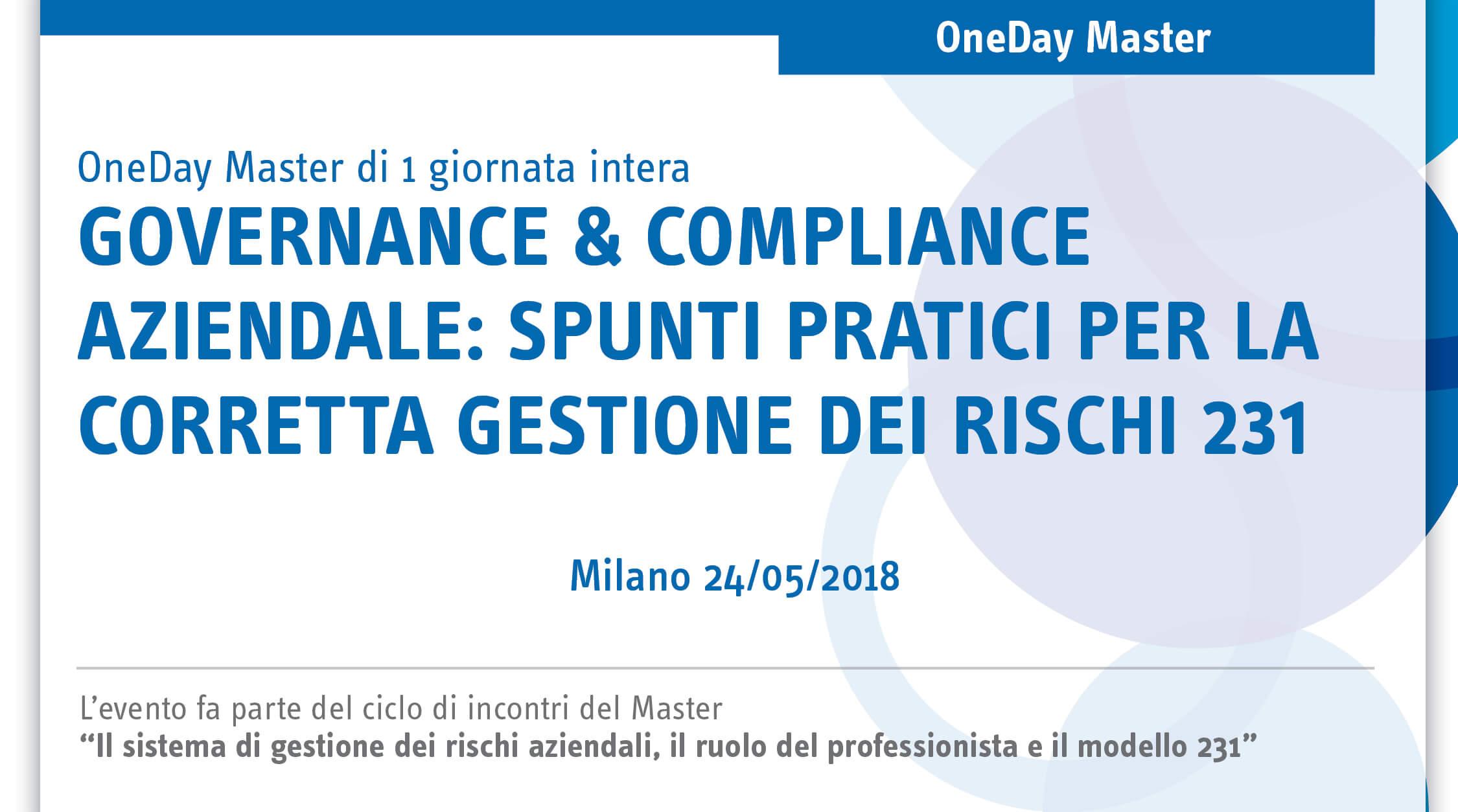 Governance & Compliance Aziendale: spunti pratici per la corretta gestione dei rischi 231