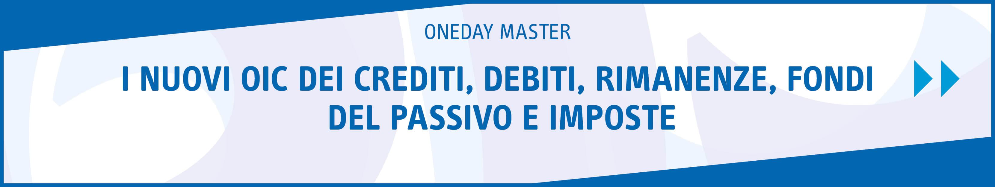 I nuovi OIC dei crediti, debiti, rimanenze, fondi del passivo e imposte