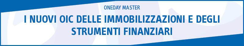 I nuovi OIC delle immobilizzazioni e degli strumenti finanziari