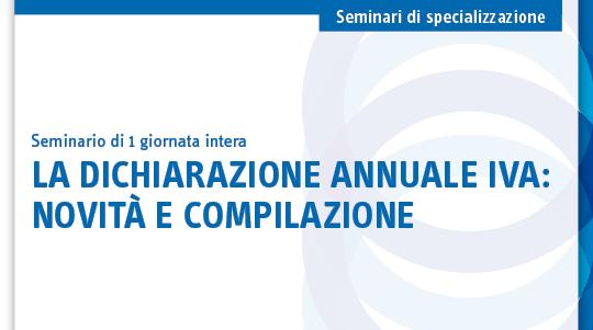 La dichiarazione annuale Iva: novità e compilazione