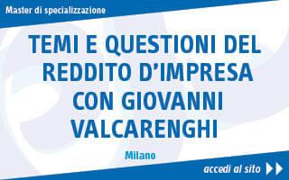 Temi e questioni del reddito d'impresa con Giovanni Valcarenghi