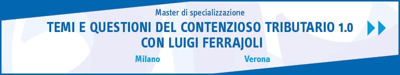 Temi e questioni del contenzioso tributario 1.0 con Luigi Ferrajoli