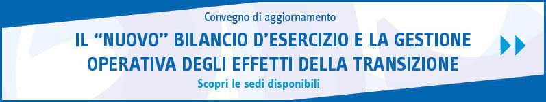 """Il """"nuovo"""" bilancio d'esercizio e la gestione operativa degli effetti della transizione"""