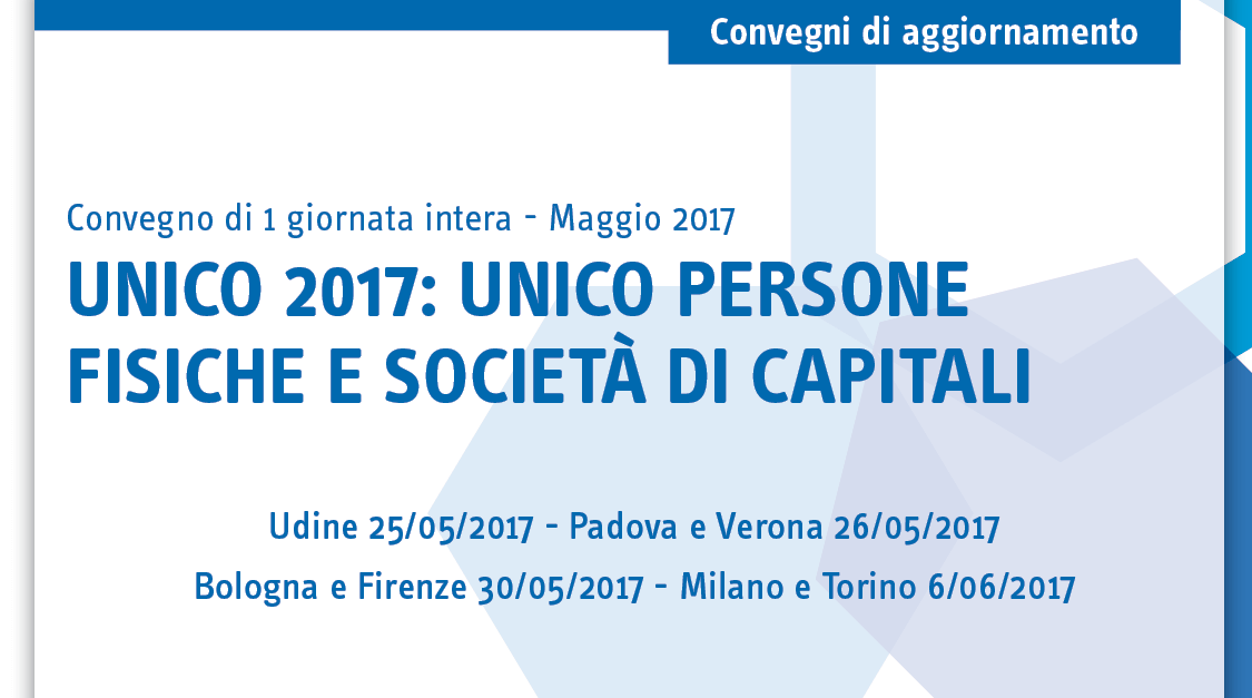 Unico 2017: Unico persone fisiche e società di capitali