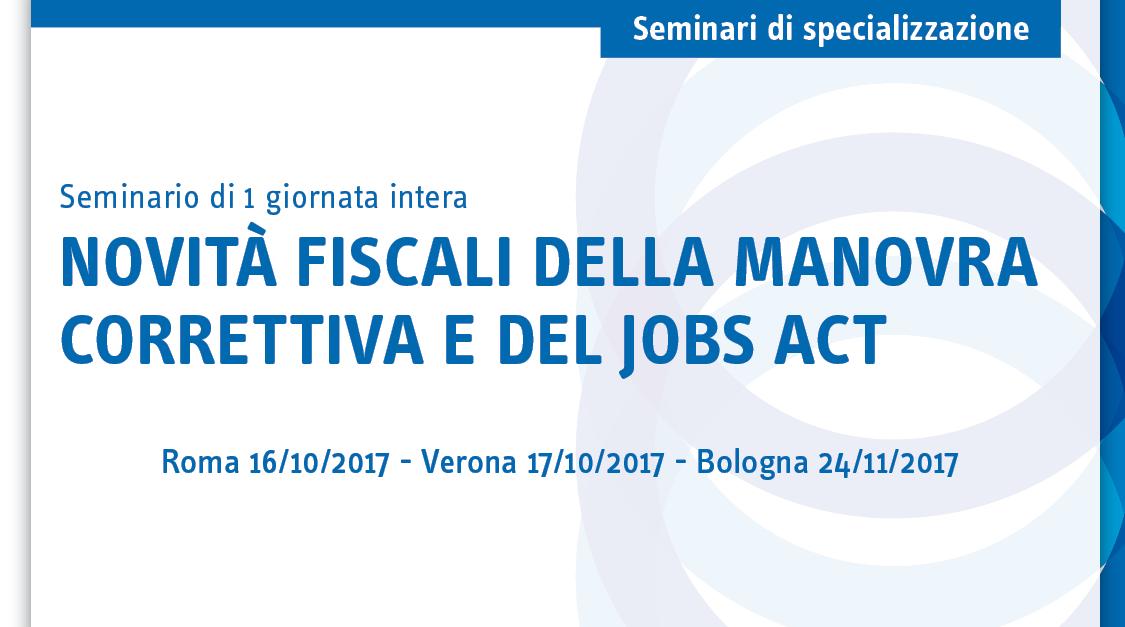 Novità fiscali della manovra correttiva e del Jobs Act