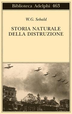 Storia naturale della distruzione