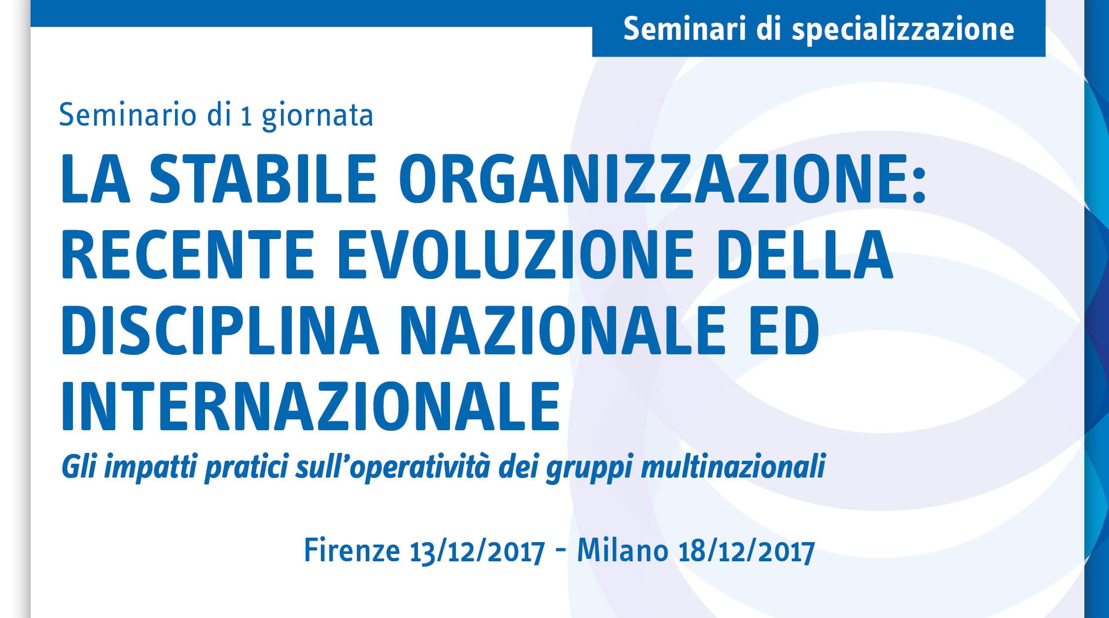 La stabile organizzazione: recente evoluzione della disciplina nazionale ed internazionale