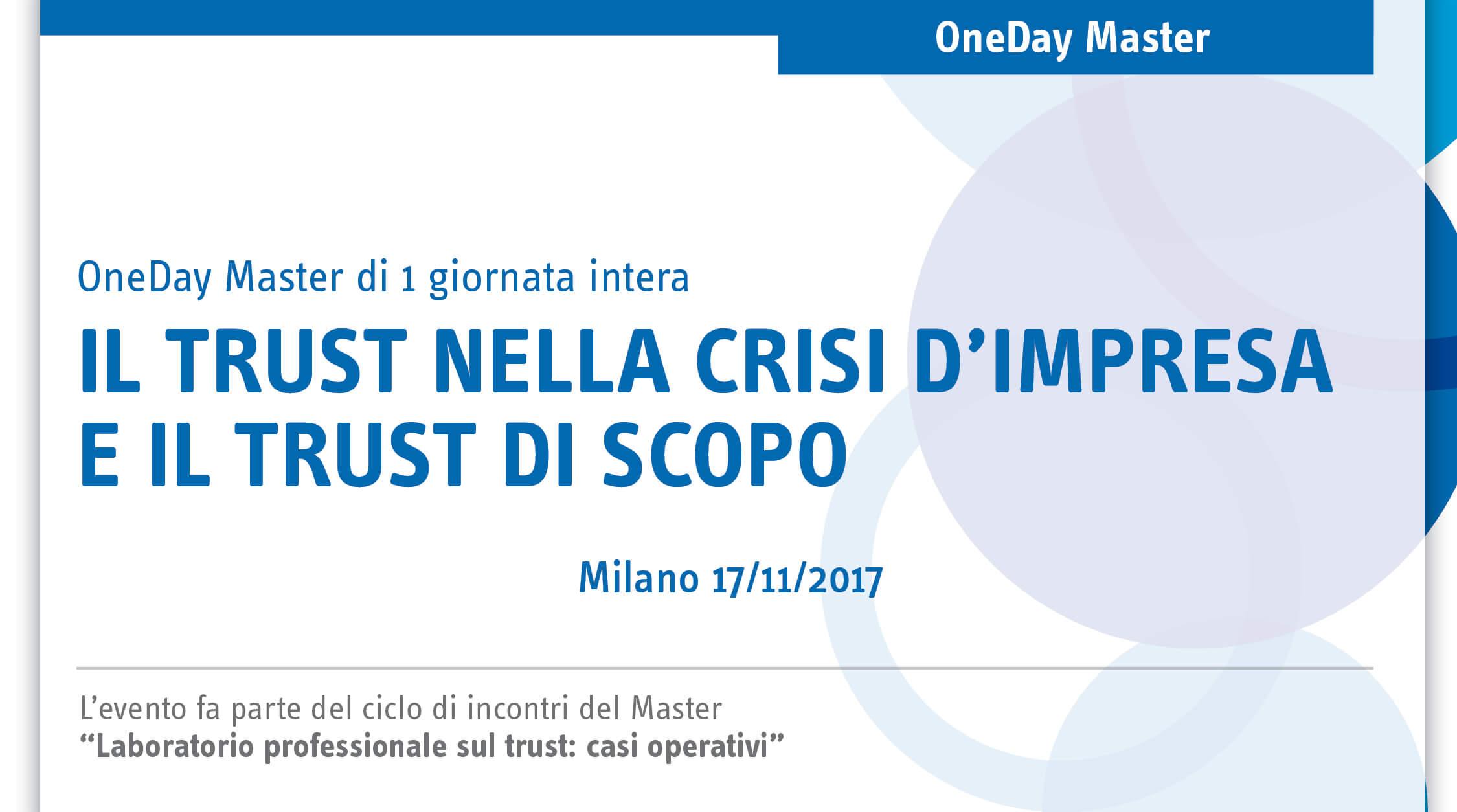 Il trust nella crisi d'impresa e il trust di scopo