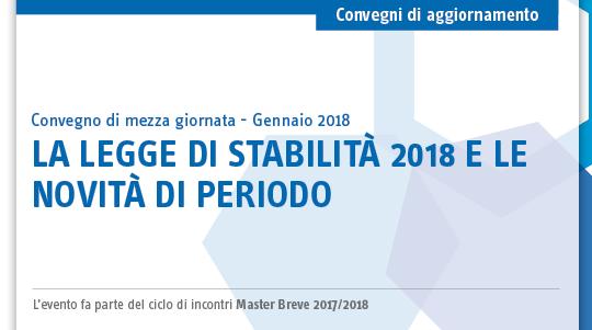 La legge di stabilità 2018 e le novità di periodo
