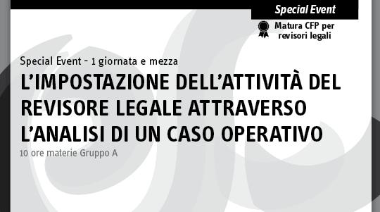 L'impostazione dell'attività del revisore legale attraverso l'analisi di un caso operativo