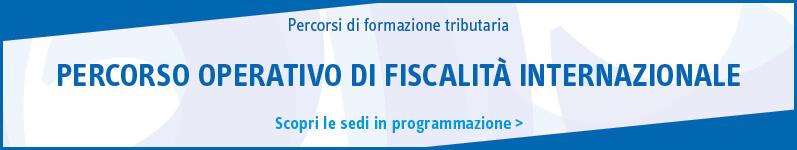 Percorso operativo di fiscalità internazionale