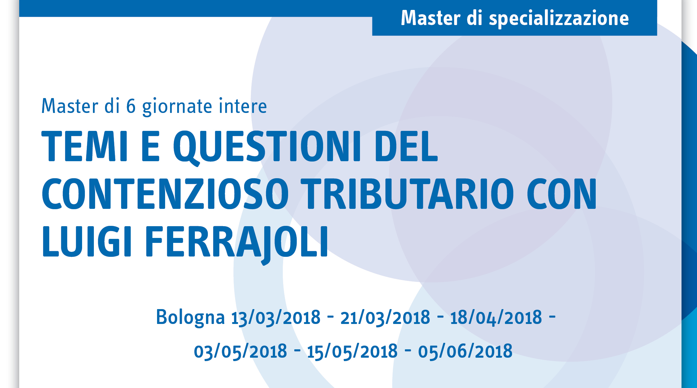 Temi e questioni del contenzioso tributario con Luigi Ferrajoli