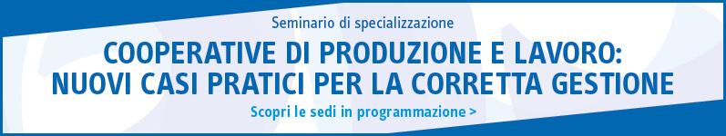 Cooperative di produzione e lavoro: casi pratici per la corretta gestione