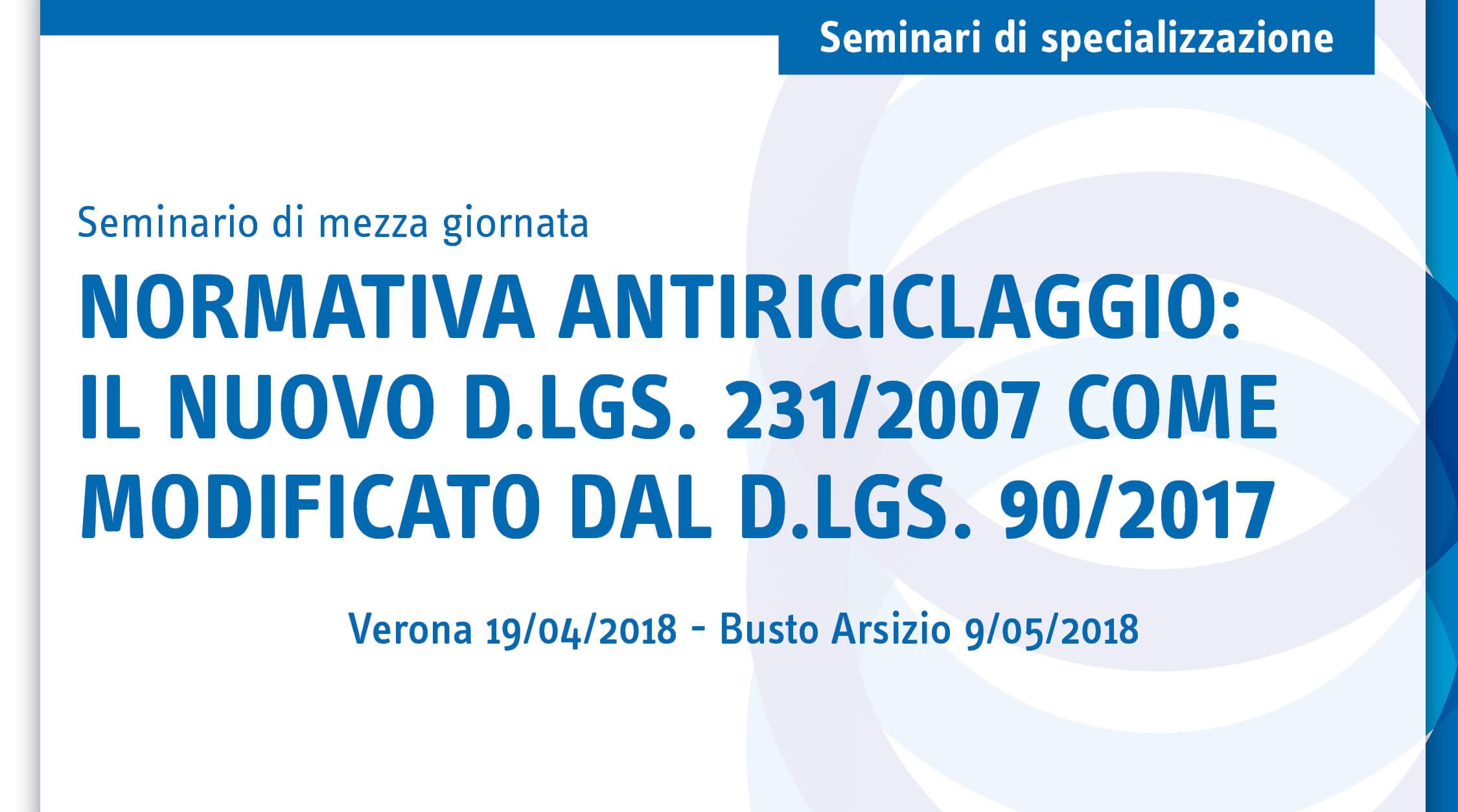 Normativa antiriciclaggio: il nuovo D.Lgs. 231/2007 come modificato dal D.Lgs. 90/2017