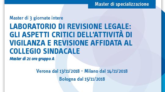 Laboratorio di revisione legale: gli aspetti critici dell'attività di vigilanza e revisione affidata al collego sindacale