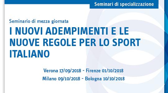 I nuovi adempimenti e le nuove regole per lo sport italiano