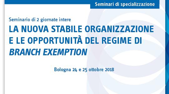 La nuova stabile organizzazione e le opportunità del regime di branch exemption