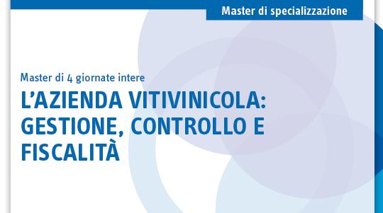 L'azienda vitivinicola: gestione, controllo e fiscalità