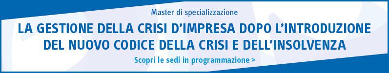 La gestione della crisi d'impresa dopo l'introduzione del nuovo codice della crisi e dell'insolvenza