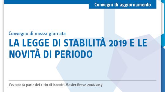 La legge di stabilità 2019 e le novità di periodo