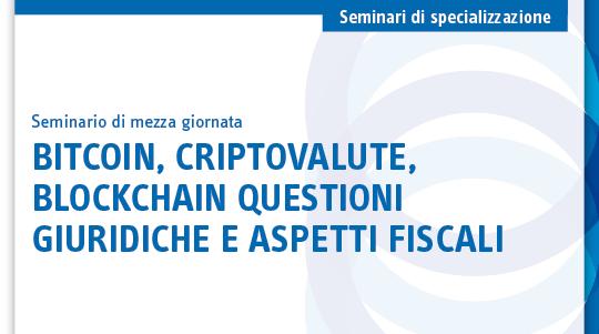 Bitcoin, criptovalute, blockchain questioni giuridiche e aspetti fiscali