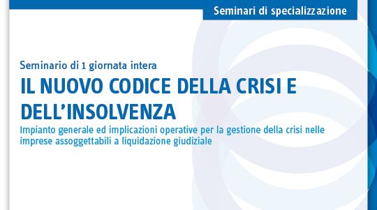Il nuovo codice della crisi e dell'insolvenza