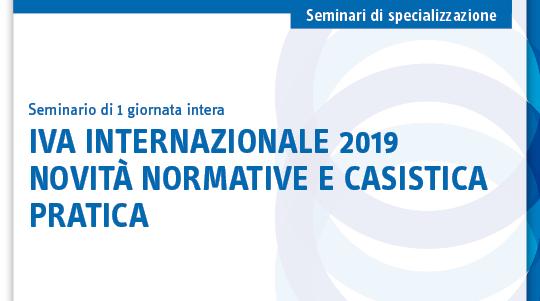 IVA internazionale 2019 novità normative e casistica pratica