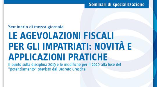Le agevolazioni fiscali per gli impatriati: novità e applicazioni pratiche