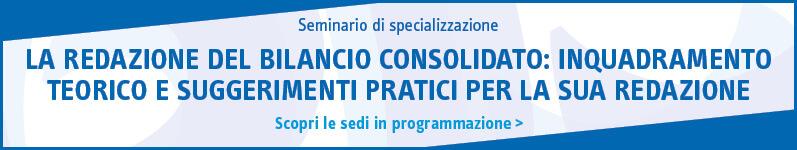 La redazione del bilancio consolidato: inquadramento teorico e suggerimenti pratici per la sua redazione