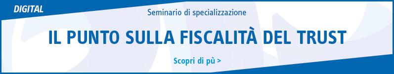 Il punto sulla fiscalità del trust