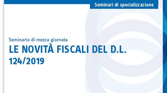 Le novità fiscali del D.L. 124/2019