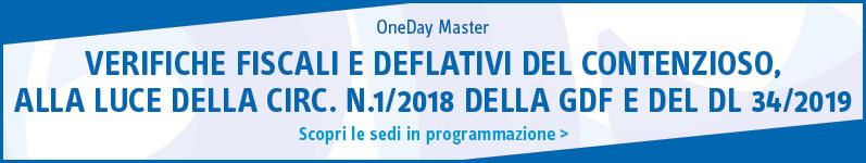 Verifiche fiscali e deflativi del contenzioso, alla luce della Circ. n.1/2018 della GDF e del DL 34/2019