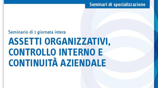 Assetti organizzativi, controllo interno e continuità aziendale