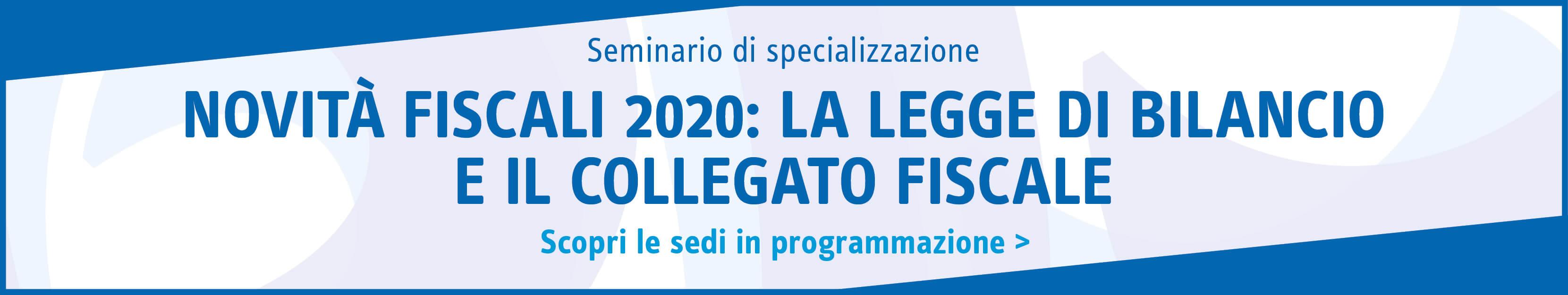 Novità fiscali 2020: la legge di bilancio e il collegato fiscale