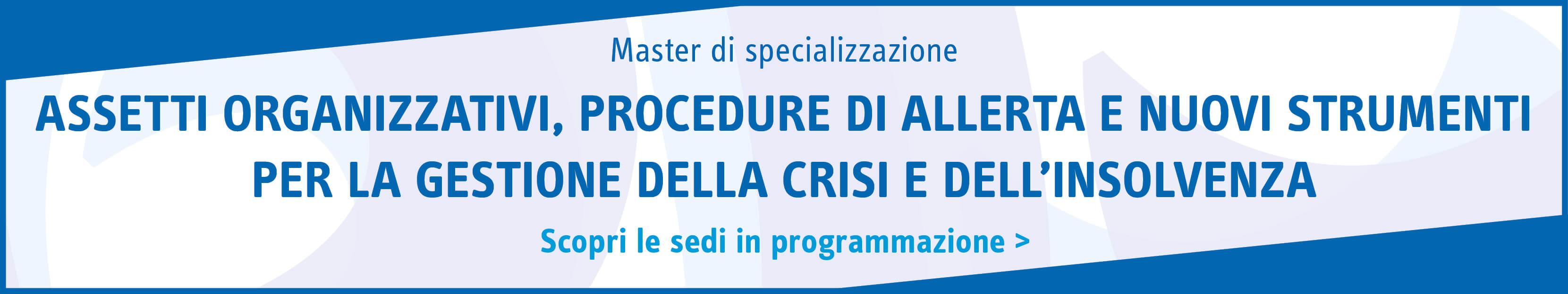 Assetti organizzativi, procedure di allerta e nuovi strumenti per la gestione della crisi e dell'insolvenza