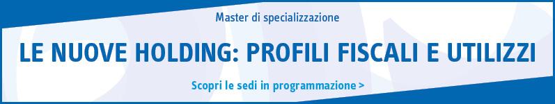 Le nuove holding: profili fiscali e utilizzi