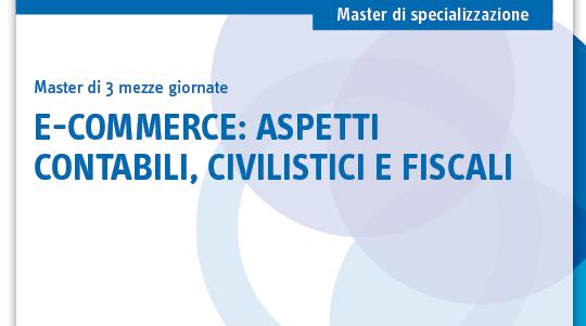E-commerce: aspetti contabili, civilistici e fiscali