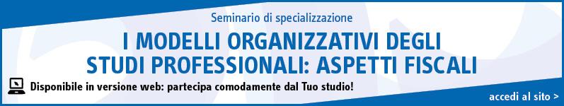 I modelli organizzativi degli studi professionali: aspetti fiscali