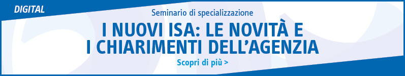 I nuovi ISA: le novità e i chiarimenti dell'agenzia