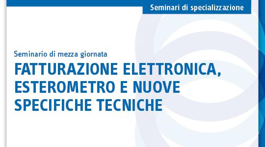 Fatturazione elettronica, esterometro e nuove specifiche tecniche