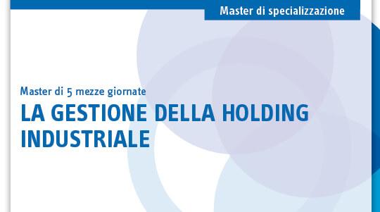La gestione della holding industriale