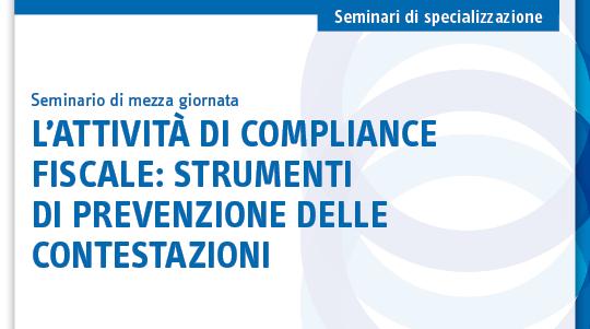 L'attività di compliance fiscale: strumenti di prevenzione delle contestazioni