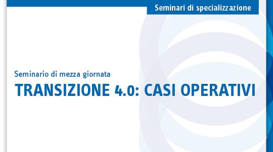 Transizione 4.0: casi operativi