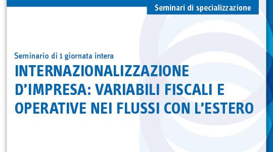 Internazionalizzazione d'impresa: variabili fiscali e operative nei flussi con l'estero