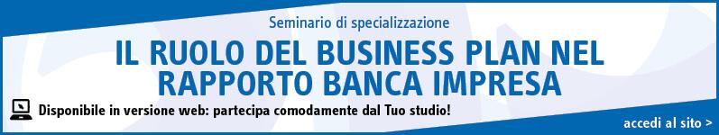 Il ruolo del business plan nel rapporto banca impresa