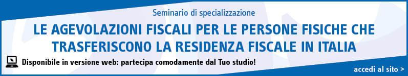 Le agevolazioni fiscali per le persone fisiche che trasferiscono la residenza fiscale in Italia